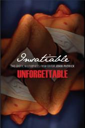 Insatiable/Unforgettable: A New Collection of Erotic Tales