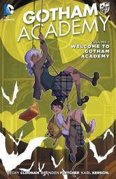Gotham Academy Vol. 1: Welcome to Gotham Academy