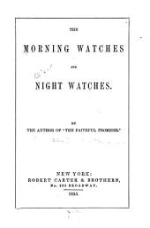 The Morning Watches, and Night Watches