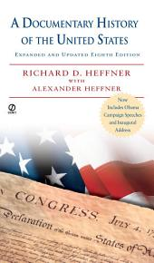 A Documentary History of the United States: Expanded & Updated 8th Edition