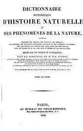 Dictionnaire pittoresque d'histoire naturelle, et des phʹenomènes de la nature: Volume9