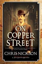 On Copper Street: A Victorian police procedural
