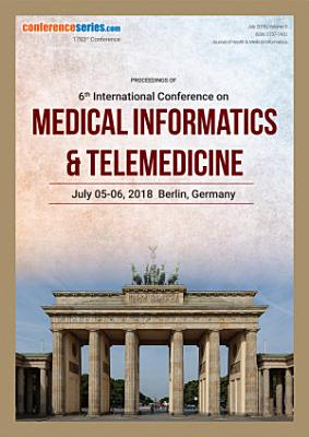 Proceedings of 6th International Conference on Medical Informatics   Telemedicine 2018 PDF