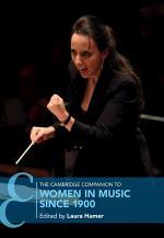 The Cambridge Companion to Women in Music since 1900