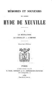 Mémoires et souvenirs du baron Hyde de Neuville ...