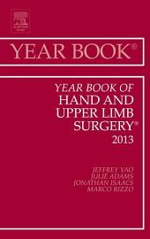 Year Book of Hand and Upper Limb Surgery 2013, E-Book
