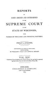 Wisconsin Reports: Cases Determined in the Supreme Court of Wisconsin, Volume 14