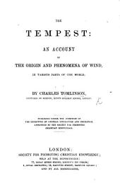 The Tempest: an Account of the Origin and Phenomena of Wind, in Various Parts of the World