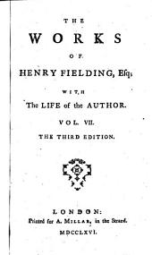 The Works of Henry Fielding, Esq;: The history of Tom Jones