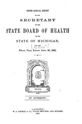 Annual report of the Commissioner of the Michigan Department of Health for the fiscal year ending     1881 PDF