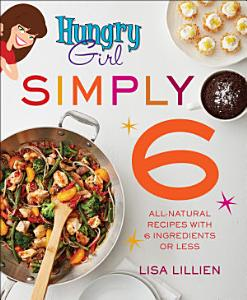 Hungry Girl Simply 6 Book