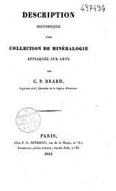 Description historique d'une collection de minéralogie appliquée aux arts
