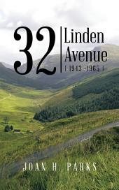 32 Linden Avenue: (1943 -1965)