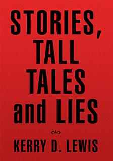Stories  Tall Tales and Lies Book