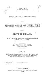 Reports of Cases Argued and Determined in the Supreme Court of Judicature of the State of Indiana: Volume 91
