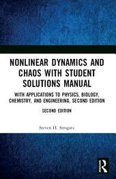 Nonlinear Dynamics and Chaos with Student Solutions Manual: With Applications to Physics, Biology, Chemistry, and Engineering, Second Edition, Edition 2