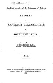 Reports on Sanskrit Manuscripts in Southern India: Issue 1