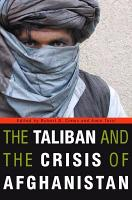 The Taliban and the Crisis of Afghanistan PDF