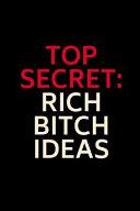 Top Secret Rich Bitch Ideas  Dot Grid Journal