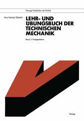 Lehr- und Übungsbuch der Technischen Mechanik: Band 2: Festigkeitslehre