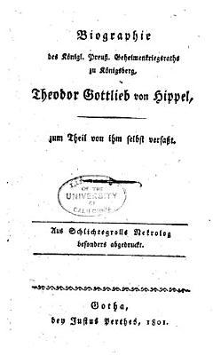 Biographie des K  nigl  Preuss  Geheimenkriegsraths zu K  nigsberg  Theodor Gottlieb von Hippel  zum Theil von ihm selbst verfasst PDF