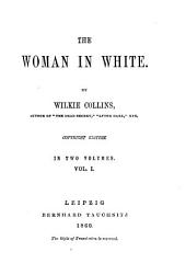 The Woman in White: Volume 1