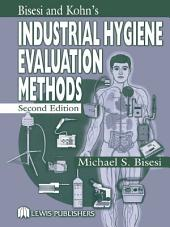 Industrial Hygiene Evaluation Methods: Edition 2