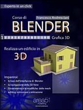 Corso di Blender. Livello 1: Realizza un edificio in 3D