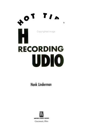 Hot Tips for the Home Recording Studio