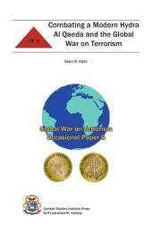 Combating a Modern Hydra: Al Qaeda and the Global War on Terrorism