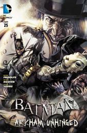 Batman: Arkham Unhinged #25
