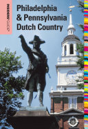 Insiders' Guide® to Philadelphia & Pennsylvania Dutch Country
