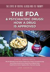 The FDA & Psychiatric Drugs: How a Drug Is Approved