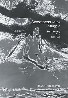 Sweetness of the Struggle Book
