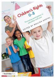 Children S Rights 0 8 Book PDF