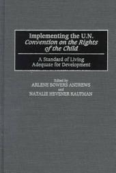 Implementing the U.N. Convention on the Rights of the Child: A Standard of Living Adequate for Development