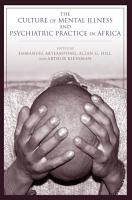 The Culture of Mental Illness and Psychiatric Practice in Africa PDF