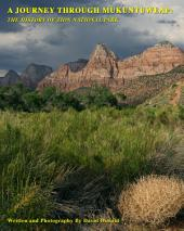 A Journey Through Mukuntuweap: The History of Zion National Park