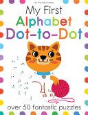 My First Alphabet Dot To Dot Book PDF