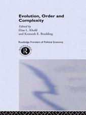 Evolution, Order and Complexity