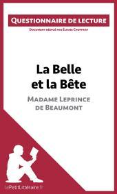 La Belle et la Bête de Madame Leprince de Beaumont: Questionnaire de lecture