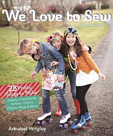 We Love to Sew PDF