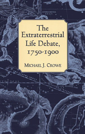 The Extraterrestrial Life Debate  1750 1900