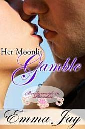 Her Moonlit Gamble