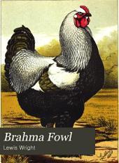 The Brahma Fowl: A Monograph