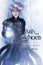 Ash and Echoes: Edition 2