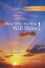 Those Who Are Wise Will Shine  PDF