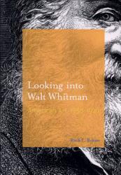 Looking into Walt Whitman  American Art  1850  1920 PDF