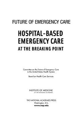 Hospital-Based Emergency Care
