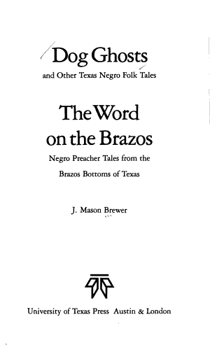 Dog Ghosts and The Word on the Brazos